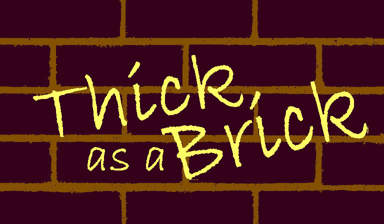 AOC – Thick as a Brick Award